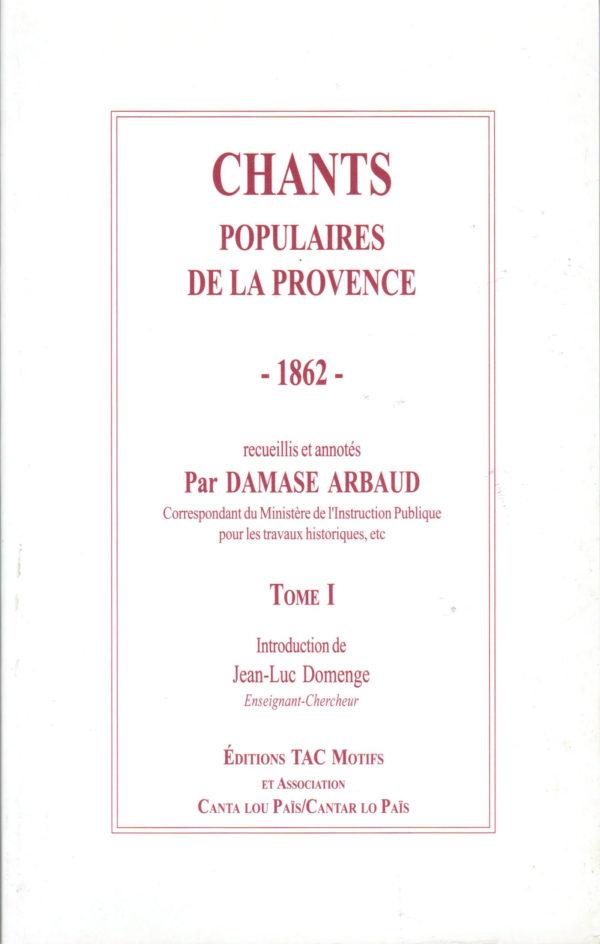 Chants populaires de la Provence : Volumes 1 & 2